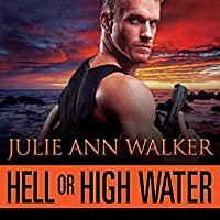 Hell or High Water Deep Six, Book 1