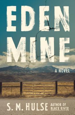 S.M. Hulse  Eden Mine