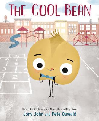 The Cool Bean (The Bad Seed, #3) Jory John, Pete Oswald