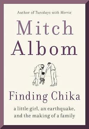 [Ebook] Finding Chika  By Mitch Albom – Submitsites.info