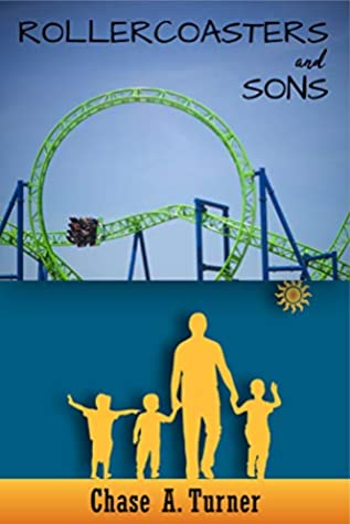 Rollercoasters and Sons: A Single Father's Foster Care and Adoption Journey