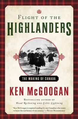 Flight of the Highlanders: Canada's First Refugees