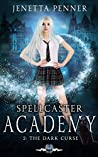 Spellcaster Academy: The Dark Curse, Episode 2