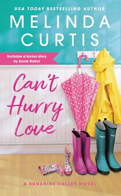 Can't Hurry Love (Sunshine Valley #1)