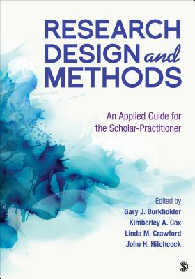 Research Design and Methods by Gary J Burkholder