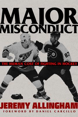 Major Misconduct: The Human Cost of Fighting in Hockey