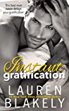Instant Gratification (Always Satisfied #2) audiobook review
