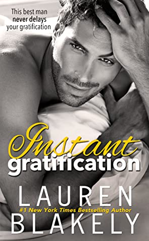 Instant Gratification (Always Satisfied)
