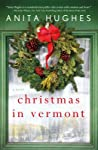 Christmas in Vermont by Anita Hughes