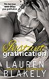 Instant Gratification (Always Satisfied, #2)