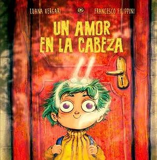 Un Amor En La Cabeza by Luana Vergari