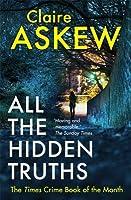 All the Hidden Truths (D.I. Helen Birch, #1)