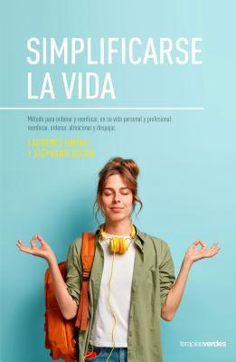 Simplificarse La Vida by Stéphanie Bujon