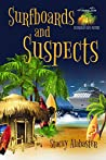 Surfboards and Suspects (Hang Ten Australian Cozy Mystery Book 12)