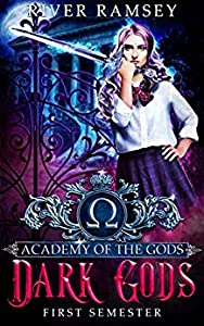 Dark Gods (Academy of the Gods, #1)