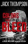 Colors That Bleed (Raja Williams #10)