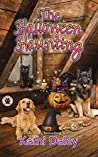 The Halloween Haunting (A Tess and Tilly Cozy Mystery Book 7)