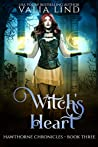 Witch's Heart (Hawthorne Chronicles #3)