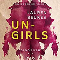 Ungirls: Disorder collection, Book 3