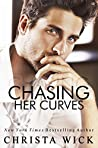 Chasing Her Curves (Irresistible Curves, #1)
