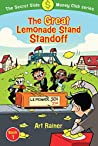 The Great Lemonade Stand Standoff (The Secret Slide Money Club, Book 1)