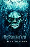 The Green Man's Foe (Green Man, #2)