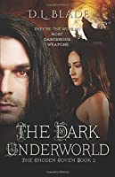 The Dark Underworld (The Chosen Coven #2)