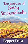 The Return of Betty Snickerdoodle (A Betty Snickerdoodle Mystery #1)