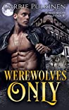 Werewolves Only (Crescent City Wolf Pack #1)