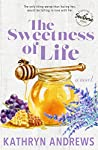 The Sweetness of Life (Starving for Southern, #1)
