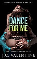 Dance for Me (Forbidden Trilogy #1)