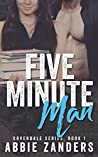 Five Minute Man (Covendale, #1)