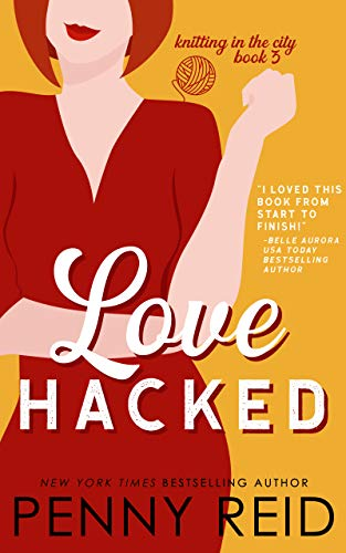 Love Hacked (Knitting in the City, #3) by Penny Reid