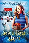 Seven-Layer Slayer (Murder in the Mix #5)
