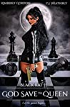 God Save the Queen (Black Kat #2)