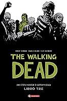 The Walking Dead. Libro tre
