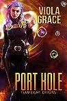 Port Hole (Team Eight: Origins, #6)