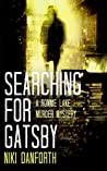 Searching for Gatsby: A Ronnie Lake Murder Mystery: A woman private investigator crime series