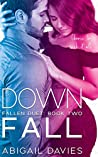 Down Fall (Brody & Lola: Easton Family Saga) (Fallen Duet #2)