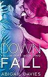 Down Fall (Fallen Duet, #2)