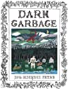 Dark Garbage (Book 1-3)