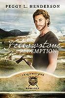 Yellowstone Redemption (Yellowstone Romance #2)