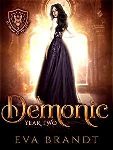 A Demonic Year Two (Academy of the Devil #2)