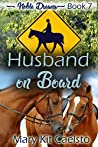 Husband On Board (Noble Dreams Book 7)