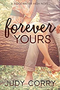 Forever Yours (Ridgewater High #6)