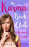 The Karma Book Club: A Romantic Comedy (The Club, #2)