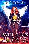 Battlelines: The Dark Fae Chronicles Book 2