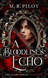 A Bloodline's Echo (The Avadi Series, #1)