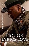 Liquor Lyrics Love: A Hip-Hop and R&B Romance