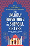 Book cover for The Unlikely Adventures of the Shergill Sisters: A Novel
